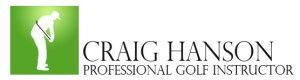 Craig Hanson Golf Instructor